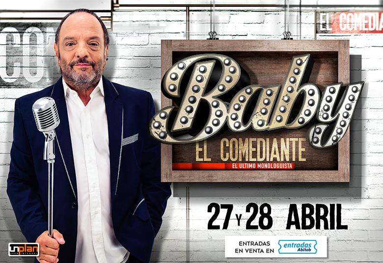 Baby: El Comediante