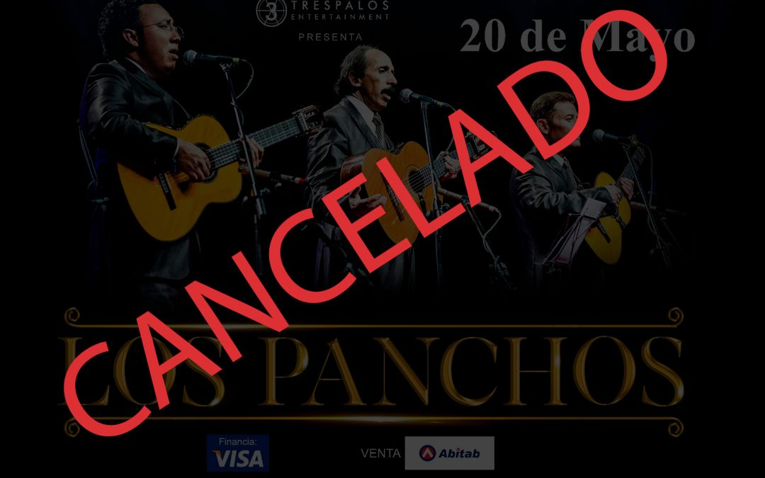 CANCELADO: Los Panchos