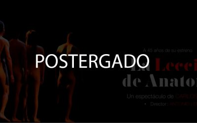 """""""LA LECCIÓN DE ANATOMÍA"""" POSPONE SUS FUNCIONES EN MONTEVIDEO"""