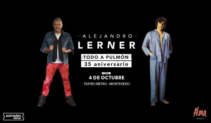 Alejandro Lerner: Todo a Pulmón – 35 aniversario